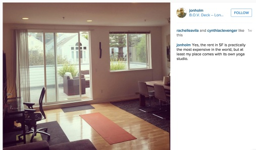 "Current_Call_and_Jon_Holm_on_Instagram__""Yes__the_rent_in_SF_is_practically_the_most_expensive_in_the_world__but_at_least_my_place_comes_with_its_own_yoga_studio_"""